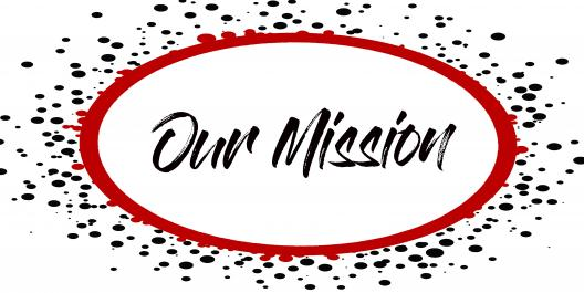 White circle with red outline and black and red speckles, with Our Mission written in handwritten font