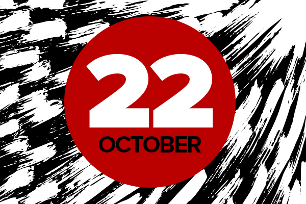 October 22 written in black and white in red circle, with black and white brush strokes in background