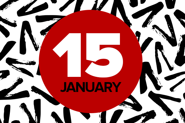 "Red circle reading ""January 15"" over black and white patterned background"