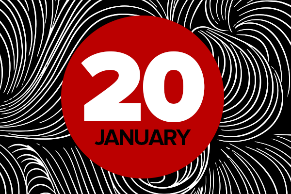 A black-and-white swirled background behind a red circle with the date January 20 on it